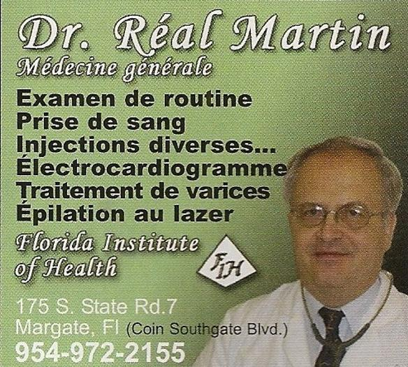 Dr. Real Martin: Florida Institute of Health. Medecine generale.