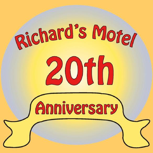 Richard's Motel 20th aniversary